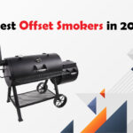 Best Offset Smokers For the Money in 2021 - Why they are Worth Buying!