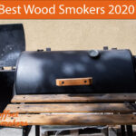 10 Best Wood Smokers to Buy in 2020 - Honest Reviews and Guide