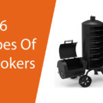 6 Different Types Of Smokers - Which One to Buy?