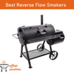 Best Reverse Flow offset smokers in 2021 - Reviews , Guide & FAQs