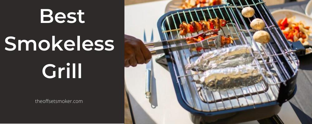 Best Smokeless Grill