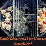 How Much Charcoal to Use in Offset Smoker?